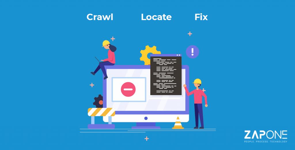 Crawl! Locate! Fix